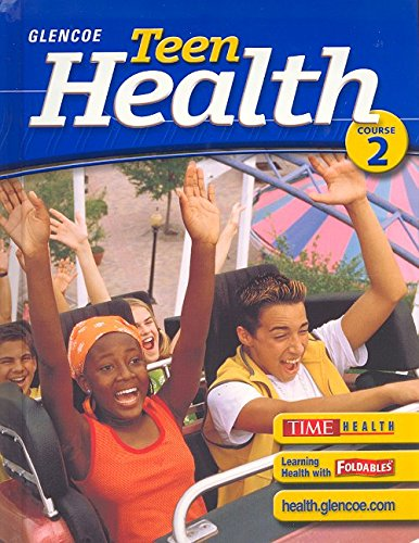 9780078610974: Teen Health, Course 2, Student Edition