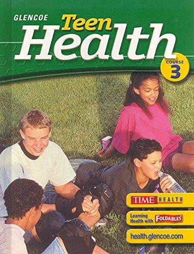 9780078610998: Teen Health, Course 3, Student Edition (Glencoe Teen Health)