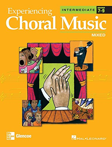 9780078611087: Experiencing Choral Music, Intermediate Mixed Voices, Student Edition (EXPERIENCING CHORAL MUSIC INTERMEDIATE SE)