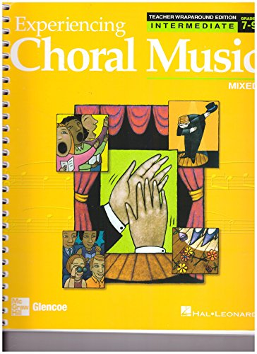 Experiencing Choral Music: Intrmediate Mixed Voices: Teacher's: Jothan