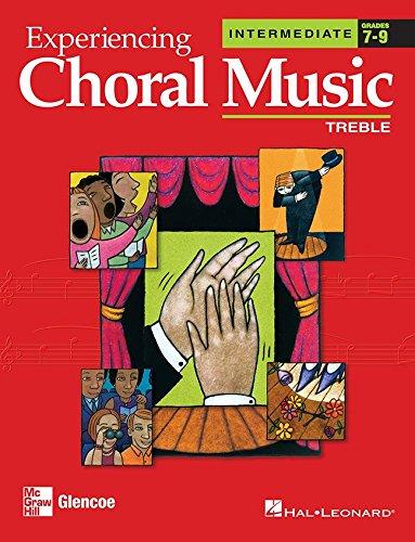 9780078611117: Experiencing Choral Music: Treble (Intermediate, Grades 7-9)