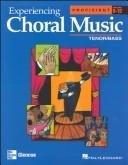9780078611155: Experiencing Choral Music: Intermediate Tenor/Bass: Teacher's Edition