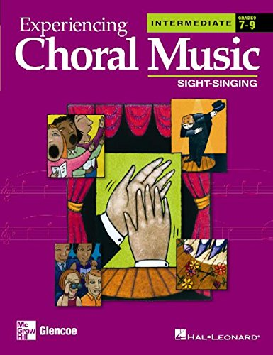 9780078611179: Experiencing Choral Music: Sight-Singing, Intermediate, Grades 7-9