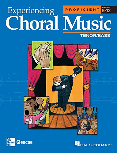 9780078611254: Experiencing Choral Music, Proficient Tenor Bass Voices, Grades 9-12