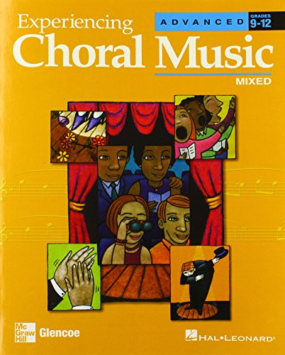 9780078611292: Experiencing Choral Music, Advanced Mixed Voices, Student Edition