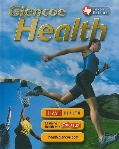 9780078612138: Glencoe Health, Texas Edition