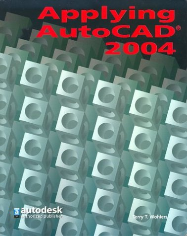 9780078612169: Applying AutoCAD 2004, Student Edition