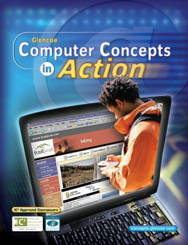 9780078612350: Computer Concepts in Action, Student Edition