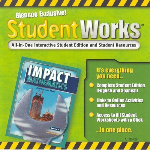 9780078613159: IMPACT Mathematics: Algebra and More, Course 1, StudentWorks