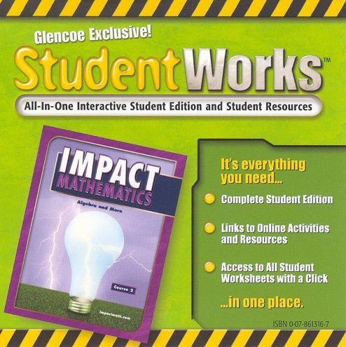 9780078613166: IMPACT Mathematics: Algebra and More, Course 2, StudentWorks
