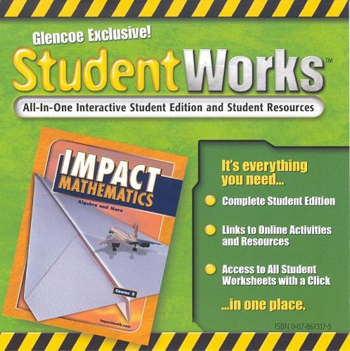 9780078613173: IMPACT Mathematics: Algebra and More, Course 3, StudentWorks