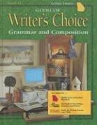 Glencoe Writer's Choice: Grammar and Composition, Grade 12 (9780078613487) by Glencoe McGraw-Hill