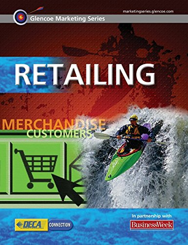 9780078614002: Glencoe Marketing Series: Retailing, Student Edition