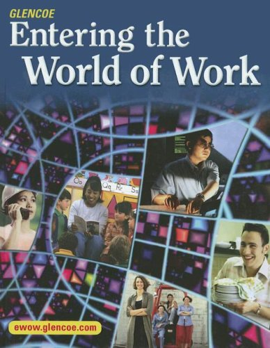 9780078614583: Entering the World of Work, Student Edition
