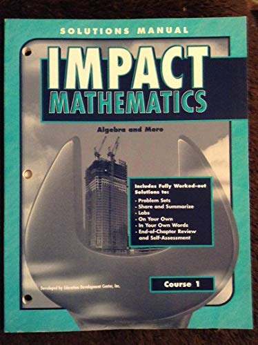 9780078614897: Impact Mathematics, Course 1 (Algebra and More), Solutions Manual