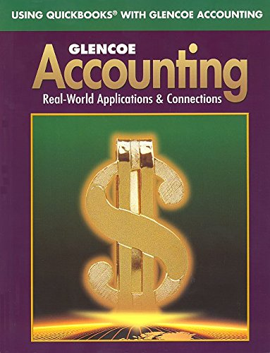9780078615740: Glencoe Accounting First Year Course Using QuickBooks with Glencoe Accounting