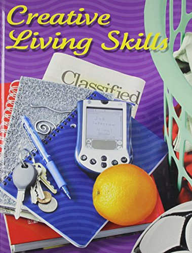 9780078615818: Creative Living Skills, Student Edition