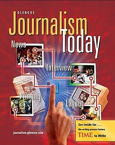 Journalism Today, Student Edition: McGraw-Hill, Glencoe