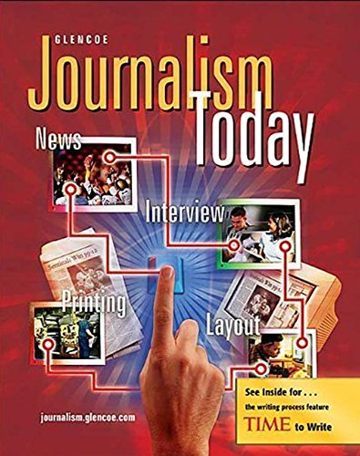 9780078616167: Journalism Today, Student Edition