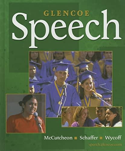 Glencoe Speech, Student Edition (NTC: SPEECH COMM: McCutcheon, Randall