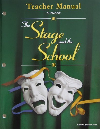 9780078616280: Stage and the School: Teacher's Edition