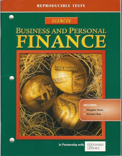 9780078616372: Business and Personal Finance - Reproducible Tests - Chapter Tests and Answer Key
