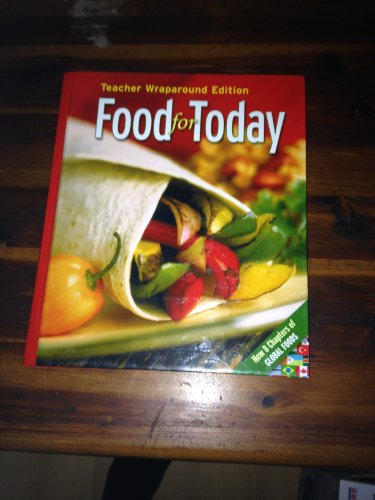 9780078616457: Glencoe: Food for Today - Teacher Wraparound Edition