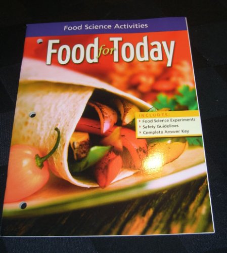 9780078616518: FOOD FOR TODAY, Teaching and Learning Resources: FOOD SCIENCE ACTIVITIES (Food for Today)