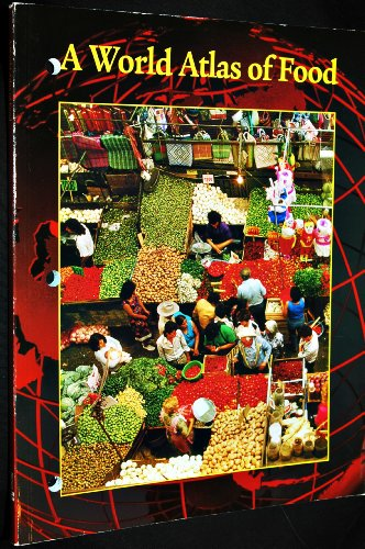 9780078616525: A World Atlas of Food (Food for Today Series)