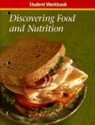 Discovering Food and Nutrition, Student Workbook: McGraw-Hill