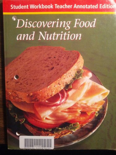 9780078616846: Discovering Food and Nutrition, Student Workbook Tae