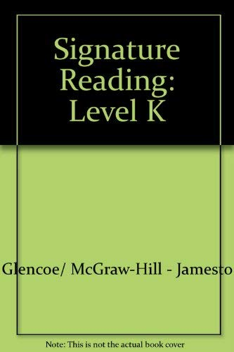 9780078617317: Signature Reading ~ Level K (Signature Reading, Level K)