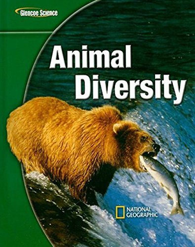 Glencoe Life iScience: Animal Diversity, Student Edition (GLEN SCI: ANIMAL DIVERSITY) (9780078617409) by McGraw-Hill Education