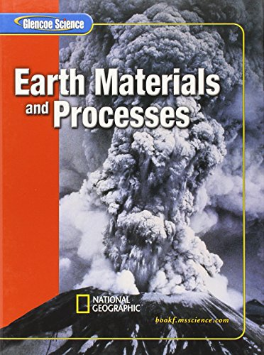 9780078617492: Glencoe Earth iScience Modules: Earth's Materials and Processes, Grade 6, Student Edition (Glencoe Science)