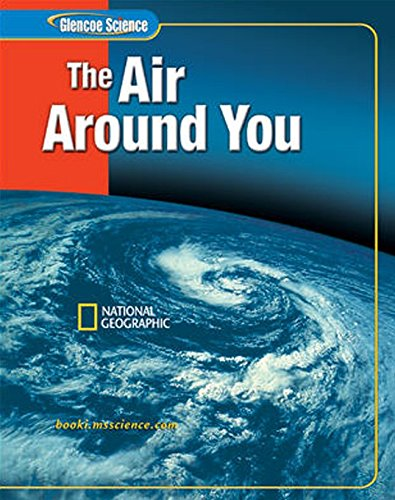 9780078617584: The Air Around You (Glencoe Science)