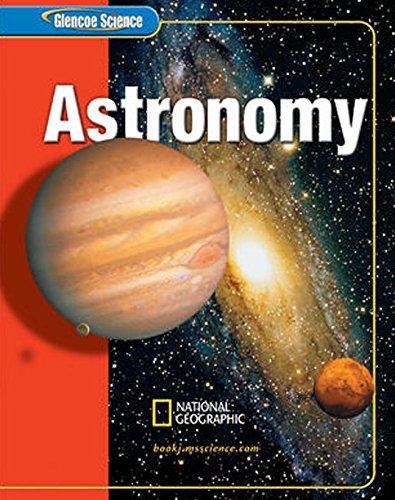 9780078617614: Astronomy (Glencoe Science)