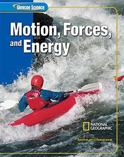 9780078617706: Glencoe iScience: Motion, Forces, and Energy, Student Edition (GLEN SCI: MOTION, FORCES, ENER)