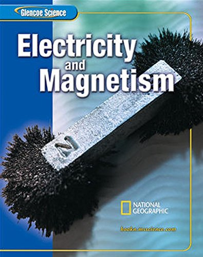 9780078617737: Glencoe Physical iScience Modules: Electricity and Magnetism, Grade 8, Student Edition (GLEN SCI: ELECTRICITY/MAGNETIS)