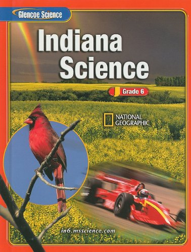 9780078617799: Science: Grade 6 (Indiana Edition)