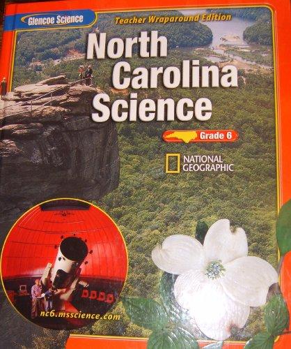 9780078617867: North Carolina Science (Grade 6) Teacher Wraparound Edition