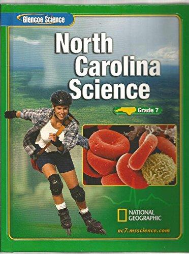 Science: Grade 7 (North Carolina Edition): Lucy Daniel, Edward Ortlieb, Susan Leach Snyder, Dinah ...