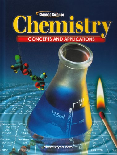 9780078617980: Chemistry: Concepts and Applications, Student Edition