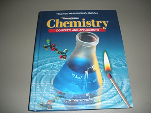 9780078617997: Teacher'S: Twe Chemistry:Concepts&Applications 2005 (Glencoe Science)