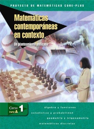 9780078618192: Matematicas Contemporaneas En Contexto Curso 1 Parte A: Un Planteamiento Unificado