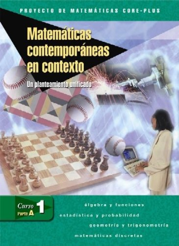 9780078618192: Contemporary Mathematics in Context: A Unified Approach, Course 1, Part A, Spanish Student Edition (Spanish Edition)
