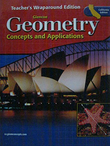 9780078618239: Glencoe Geometry: Concepts and Applications (Teacher's Wraparound Edition/ California Edition)
