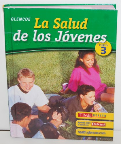 9780078619007: Teen Health Course 3, Spanish