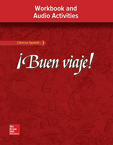 9780078619526: ¡Buen viaje! Level 1, Workbook and Audio Activities Student Edition (GLENCOE SPANISH) (Spanish Edition)