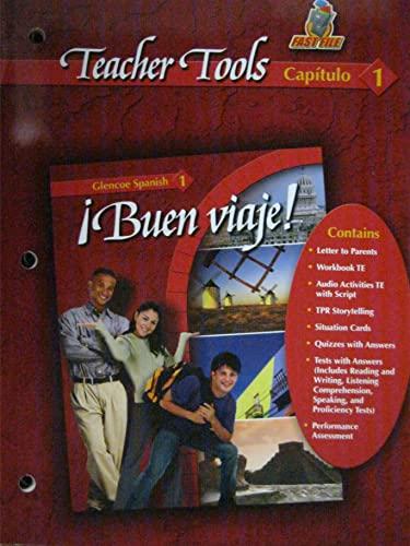 9780078619557: Teacher Tools Capitulo 1 (Buen Viaje! Glencoe Spanish 1, Capitulo 1)