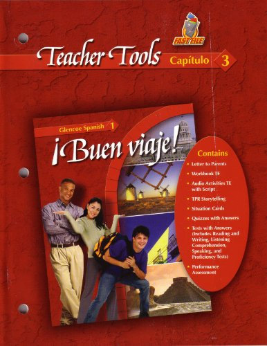 9780078619571: Teacher Tools Capitulo 3 (Buen Viaje! Glencoe Spanish 1, Capitulo 3)